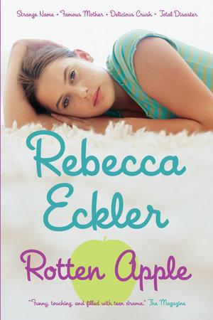 Rotten Apple by Rebecca Eckler