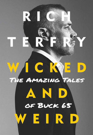 Wicked and Weird by Rich Terfry
