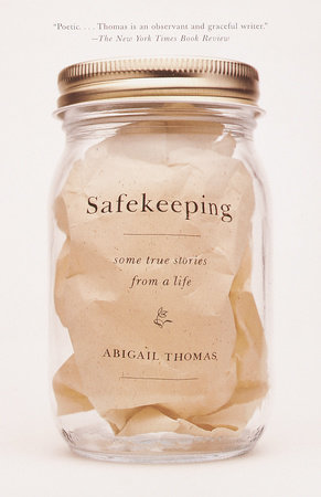 Safekeeping by Abigail Thomas