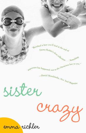 Sister Crazy by Emma Richler