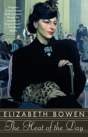 The Heat of the Day by Elizabeth Bowen