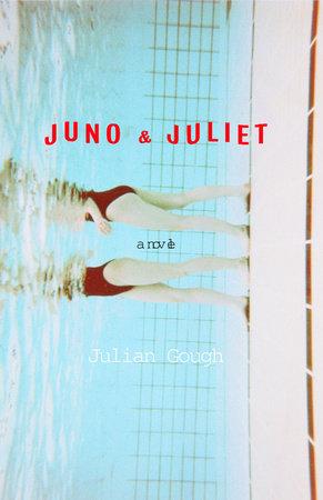 Juno & Juliet by Julian Gough