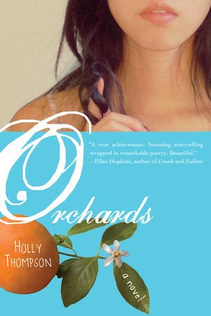 Orchards by Holly Thompson