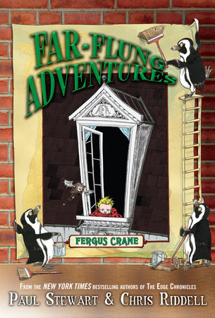 Far-Flung Adventures: Fergus Crane by Paul Stewart and Chris Riddell