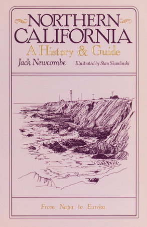 Northern California by Jack Newcombe