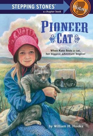 Pioneer Cat by William H. Hooks
