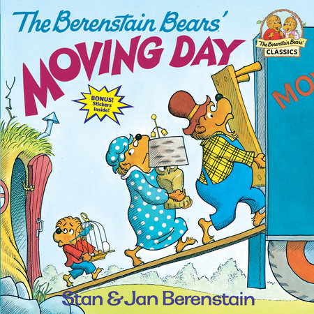 The Berenstain Bears' Moving Day by Stan Berenstain and Jan Berenstain