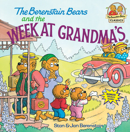 The Berenstain Bears and the Week at Grandma's by Stan Berenstain and Jan Berenstain