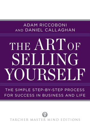 The Art of Selling Yourself by Adam Riccoboni and Daniel Callaghan