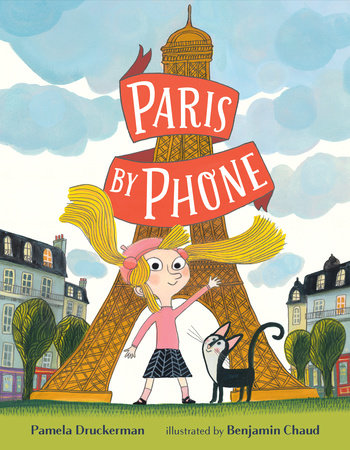 Paris by Phone by Pamela Druckerman