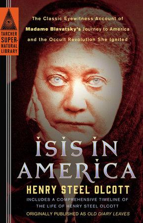 Isis in America by Henry S Olcott