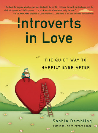 Introverts in Love by Sophia Dembling