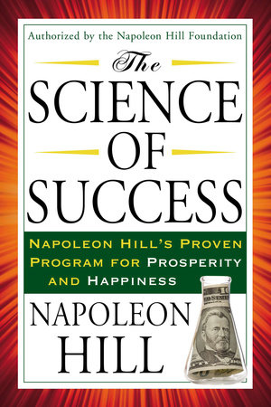 The Science of Success by Napoleon Hill