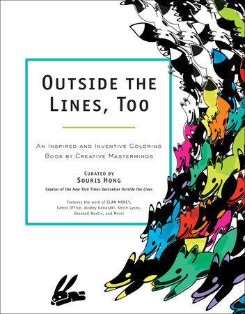 Outside the Lines, Too by Souris Hong