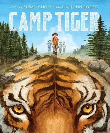 Camp Tiger by Susan Choi