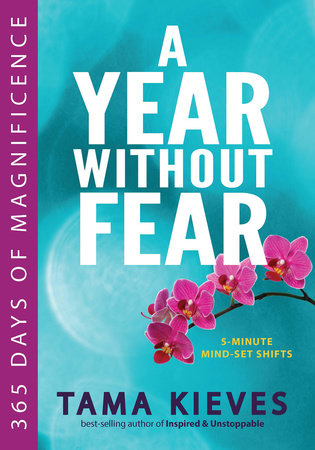A Year Without Fear by Tama Kieves