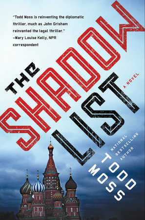 The Shadow List by Todd Moss