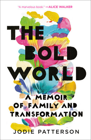 The Bold World by Jodie Patterson