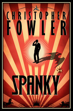 Spanky by Christopher Fowler
