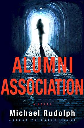 Alumni Association by Michael Rudolph