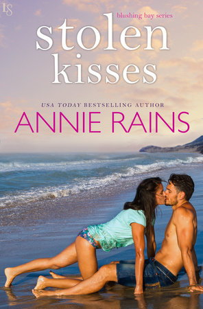 Stolen Kisses by Annie Rains