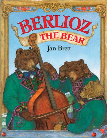 Berlioz the Bear by Jan Brett