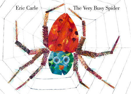 The Very Busy Spider: Read Together Edition by Eric Carle