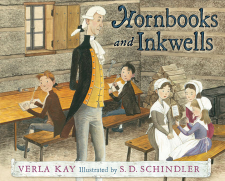 Hornbooks and Inkwells by Verla Kay