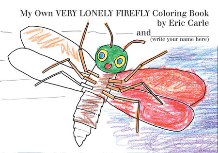 My Own Very Lonely Firefly Coloring Book by Eric Carle