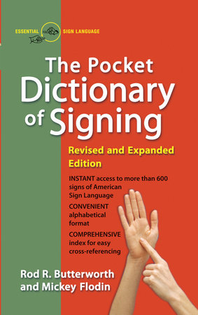 The Pocket Dictionary of Signing by Rod R. Butterworth and Mickey Flodin