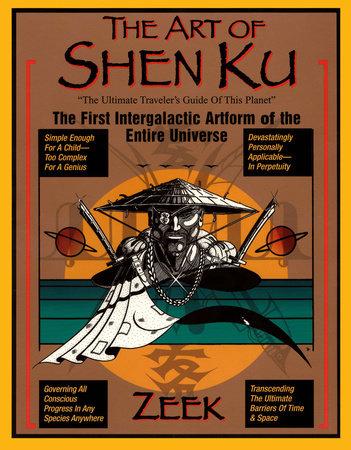 The Art of Shen Ku by Zeek