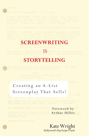 Screenwriting is Storytelling by Kate Wright