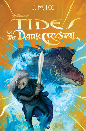 Tides of the Dark Crystal #3 by J. M. Lee