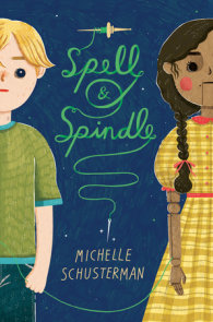 Spell and Spindle