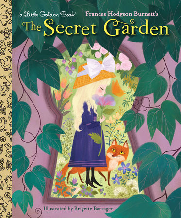 The Secret Garden by Frances Gilbert and Frances Hodgson Burnett