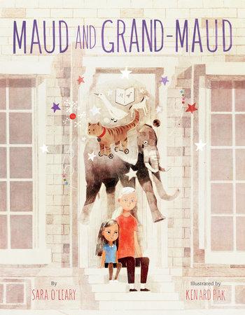 Maud and Grand-Maud by Sara O'Leary