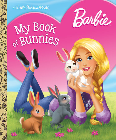 Barbie: My Book of Bunnies (Barbie) by Golden Books