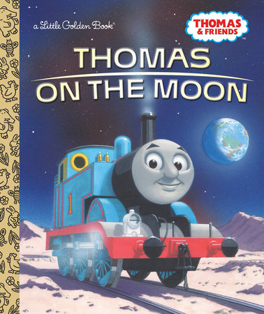 Thomas on the Moon (Thomas & Friends) by Golden Books