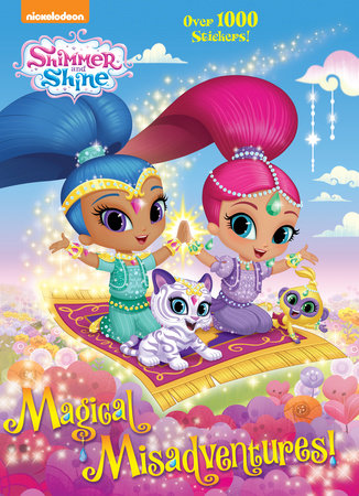 Magical Misadventures! (Shimmer and Shine) by Rachel Chlebowski
