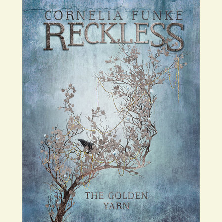 The Golden Yarn by Cornelia Funke