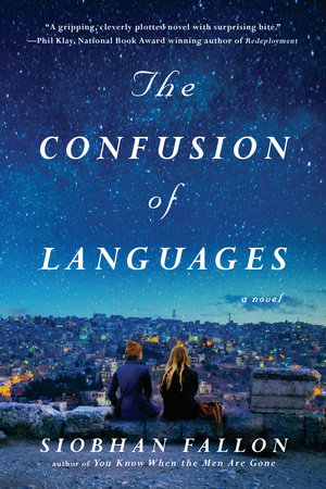 The Confusion of Languages by Siobhan Fallon