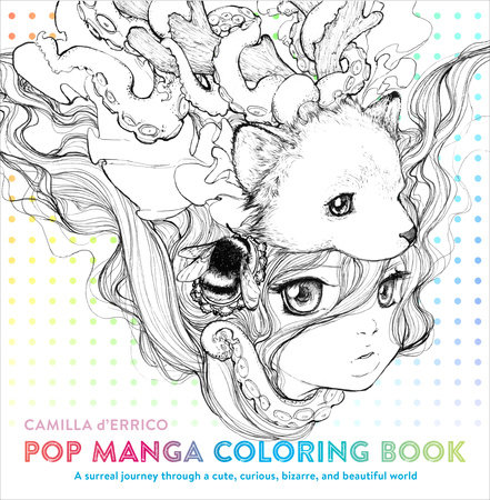 Pop Manga Coloring Book by Camilla d'Errico