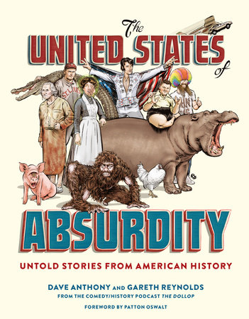 The United States of Absurdity by Dave Anthony and Gareth Reynolds