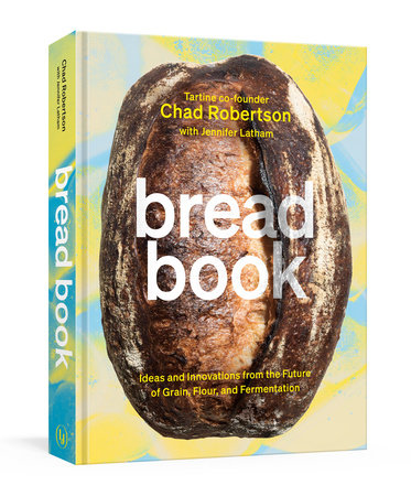 Bread Book by Chad Robertson