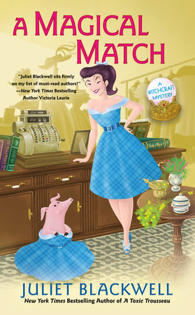 A Magical Match by Juliet Blackwell