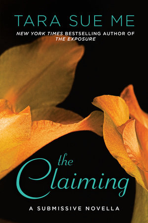 The Claiming by Tara Sue Me