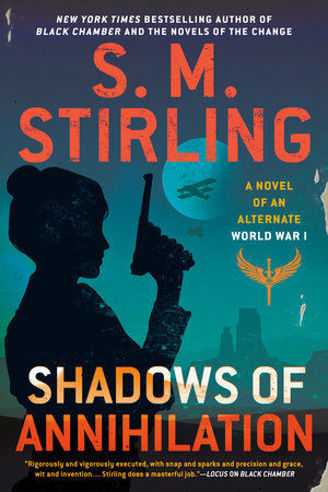 Shadows of Annihilation by S. M. Stirling