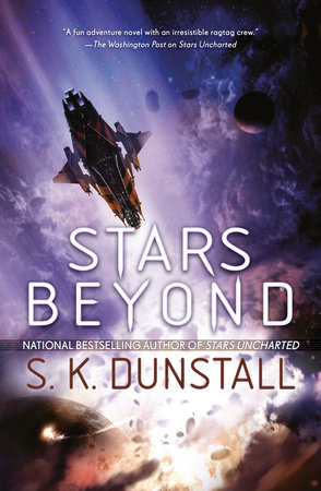 Stars Beyond by S. K. Dunstall