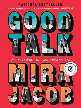 Good Talk by Mira Jacob