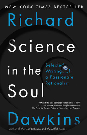 Science in the Soul by Richard Dawkins